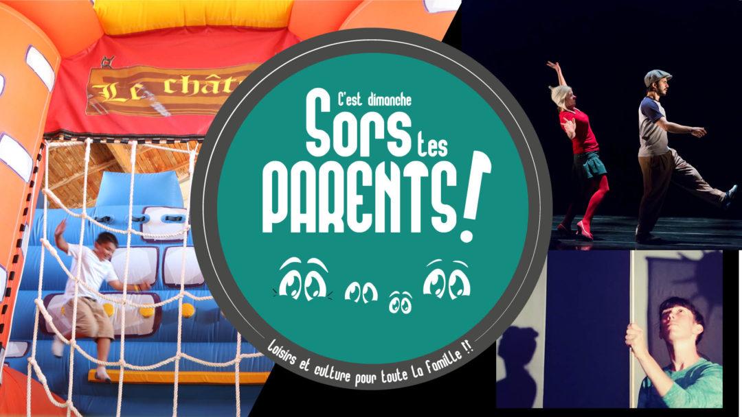 Nouveau «C'EST DIMANCHE , SORS TES PARENTS !»